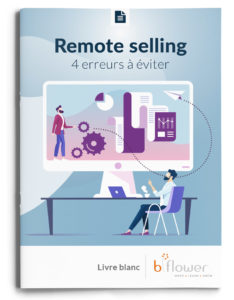 Livre blanc REMOTE SELLING b-Flower